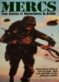 Mercs: True Stories of Mercenaries in Action