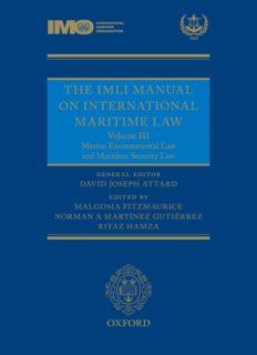 The IMLI Manual on International Maritime Law Volume III: Marine Environmental Law and Maritime Security Law