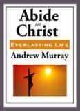 Abide in Christ. Everlasting Life
