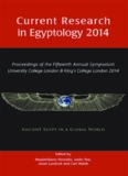 Current Research in Egyptology 2014: Proceedings of the Fifteenth Annual Symposium