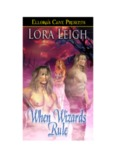 Lora Leigh Wizard Twins 2 When Wizards Rule