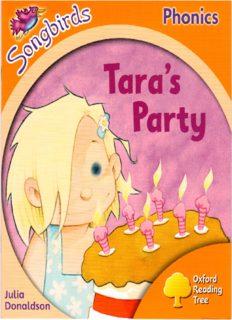 Tara's Party. Oxford Reading Tree: Level 6. Songbirds Phonics