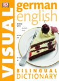 German - English Bilingual Visual Dictionary