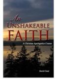 AN UNSHAKEABLE FAITH