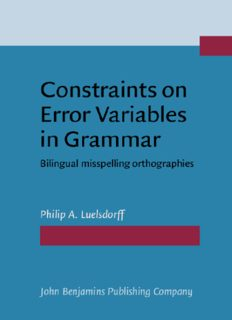 Constraints on error variables in grammar: bilingual misspelling orthographies