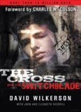 The Cross and the Switchblade: A True Story
