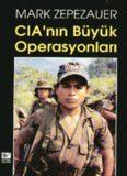 CIA'nın Büyük Operasyonları - Mark Zepezauer