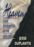Heaven Close Encounters of the God Kind – Jesse Duplantis