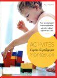 Activités d'après la pédagogie Montessori : pour accompagner le développement de votre enfant