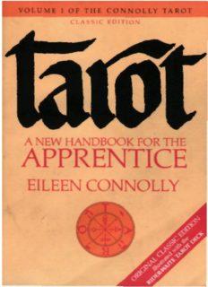 Tarot: A New Handbook for the Apprentice (Connolly Tarot, Vol 1) (Part 1)