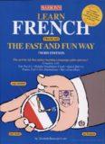 Learn French the Fast and Fun Way (Fast & Fun)