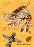 The element encyclopedia of native Americans : the ultimate a-z of the tribes, symbols, and wisdom of the native Americans of North America