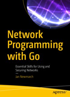Network Programming with Go: Essential Skills for Using and Securing Networks