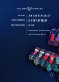 Law and Democracy in Contemporary India: Constitution, Contact Zone, and Performing Rights