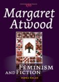 Margaret Atwood: Feminism and Fiction.