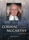 Cormac McCarthy: A Literary Companion (Mcfarland Literary Companions)