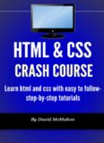 HTML & CSS Crash Course: Learn html and css with easy to follow-step-by-step tutorials