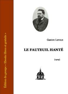 Leroux, Gaston - Le fauteuil hante
