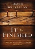It Is Finished: Finding Lasting Victory Over Sin (The New Covenant Unveiled)