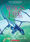 A Graphix Book: Wings of Fire Graphic Novel #2: The Lost Heir