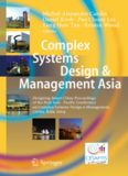 Complex Systems Design & Management Asia: Designing Smart Cities: Proceedings of the First Asia - Pacific Conference on Complex Systems Design & Management, CSD&M Asia 2014