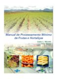 MORETTI, C.L. Manual de Processamento Mínimo de Frutas e Hortaliças.