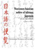 Nociones basicas sobre el idioma japones: Guia para hispanoparlantes.
