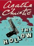 The Hollow: A Hercule Poirot Mystery (Agatha Christie Collection)