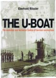 The U-boat : The Evolution and Technical History of German Submarines