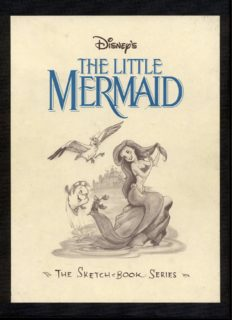 Walt Disney's Little Mermaid: The Sketchbooks Series