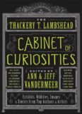 The Thackery T. Lambshead Cabinet of Cur