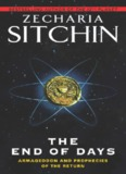 Zecharia Sitchin - The End of Days