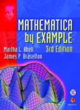 Mathematica by Example (3rd ed.) [Abell & Brase..