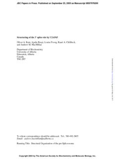 Structuring of the 3' splice site by U2AF65 Oliver A. Kent, Ayube Reayi, Louise Foong, Kaari A ...