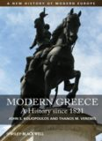 Modern Greece: A History since 1821 (A New History of Modern Europe (NWME))