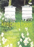 Keeping Bees  A Complete Practical Guide