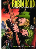 Graphic Myths and Legends: Robin Hood: Outlaw of Sherwood Forest: an English Legend (Graphic