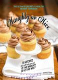 Naughty Or Nice Cookbook: The Ultimate Healthy Dessert Cookbook