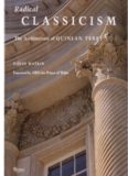 Radical Classicism  The Architecture of Quinlan Terry