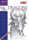 Drawing Made Easy  Dragons & Fantasy  Unleash your creative beast as you conjure up dragons, fairies, ogres, and other fantastic creatures