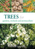 Trees for Gardens, Orchards, and Permaculture