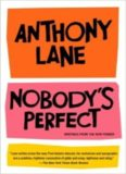 Nobody's perfect : writings from the New Yorker