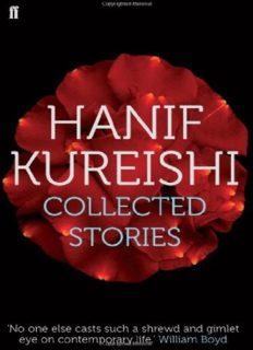 Collected Stories. Hanif Kureishi