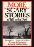 More Scary Stories To Tell In The Dark.