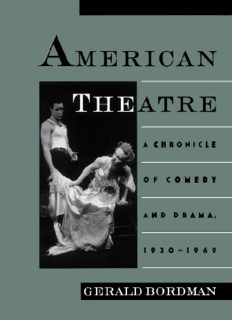 American Theatre: A Chronicle of Comedy and Drama, 1930-1969 (American Theatre : a Chronicle of Comedy and Drama)