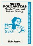 Nicos Poulantzas: Marxist theory and political strategy