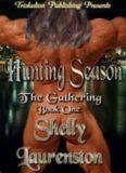 Shelly Laurenston - The Gathering 1 - Hunting Season