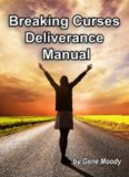 Breaking Curses Deliverance Manual