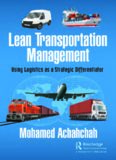 Lean Transportation Management: Using Logistics as a Strategic Differentiator