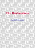 The Daybreakers: The Sacketts Series, Book 6
